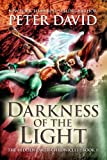 Darkness Of The Light (The Hidden Earth Chronicles Book 1)