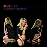 "Undress to the Beatvon ""Jeanette"""