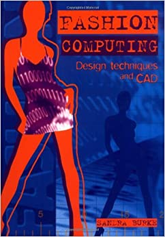 Fashion Computing Design Techniques And Cad