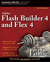 Flash Builder 4 and Flex 4 Bible ebook download