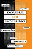 img - for Double or Nothing book / textbook / text book
