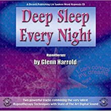 Deep Sleep Every Night  by Glenn Harrold Narrated by Glenn Harrold