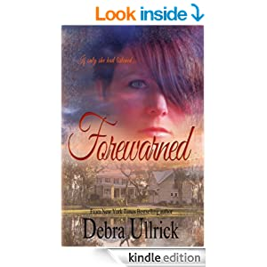 Forewarned: A Contemporary Christian Suspense Romance Novel