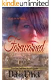 Forewarned: A Contemporary Christian Suspense Romance Novel