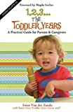 Image of 1,2,3...The Toddler Years: A Practical Guide for Parents and Caregivers
