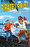 Peril at Pirate's Point (The Ladd Family Adventure Series #7) (0880622563) by Lee Roddy