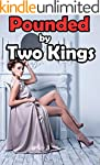 REGENCY MENAGE: Pounded by Two Kings...