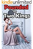 REGENCY MENAGE - Pounded by Two Kings: Younger Lass Gets a Taboo Experience From Two Older Men with LENGTHY... Forbidden Insertions and First Time Fun! Short Story Victorian Historical Romance Book