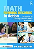 img - for Math Running Records in Action: A Framework for Assessing Basic Fact Fluency in Grades K-5 book / textbook / text book