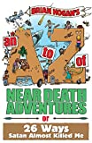 img - for An A to Z of Near-Death Adventures book / textbook / text book