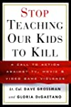 Stop Teaching Our Kids to Kill: A Cal...