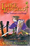Luke Lancelot and the Treasure of the Kings (0141316578) by Andreae, Giles