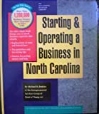 Starting and Operating a Business in North Carolina (Smartstart Your Business in)