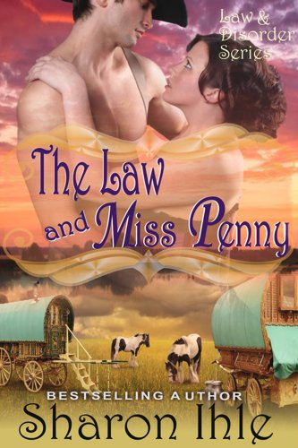 Book: The Law and Miss Penny (The Law and Disorder Series, Book 4) by Sharon Ihle