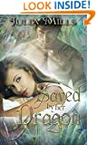 Saved By Her Dragon: Dragon Guard Series #5