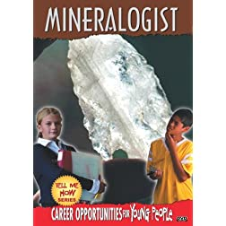 Tell Me How Career Series: Mineralogist