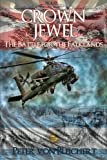 img - for Crown Jewel (The Battle for the Falklands) (Volume 1) book / textbook / text book