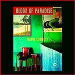 Blood of Paradise: A Novel | David Corbett