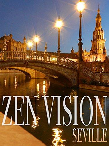 Zen Vision: Seville