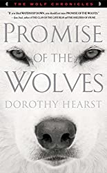 Promise of the Wolves- A Novel (The Wolf Chronicles)