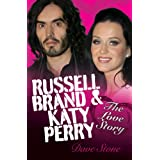 Russell Brand and Katy Perry - The Love Storyby Dave Stone