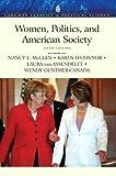 Women, Politics, and American Society (Longman Classics in Political Science) by McGlen, Nancy E., OConnor, Karen, Van Assendelft, Laura, Gu (2010) Paperback