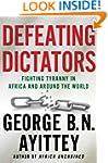 Defeating Dictators: Fighting Tyranny...
