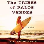 The Tribes of Palos Verdes | Joy Nicholson