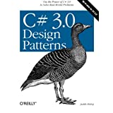 C# 3.0 Design Patternsby Judith Bishop
