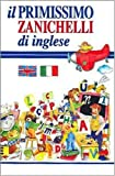 img - for Il primissimo Zanichelli di inglese - First Dictionary of English (Italian Edition) book / textbook / text book