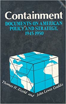 the success of americas policy of containment Issues over containment policy: america had one major goal throughout the  cold war, to stop the spread of communism a major foreign policy that the us.