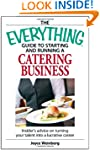 Everything Guide To Starting A Cateri...