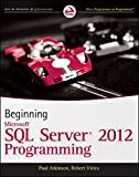 img - for Beginning Microsoft SQL Server 2012 Programming book / textbook / text book