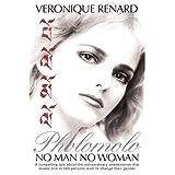 Pholomolo: No Man No Woman ~ Veronique Renard