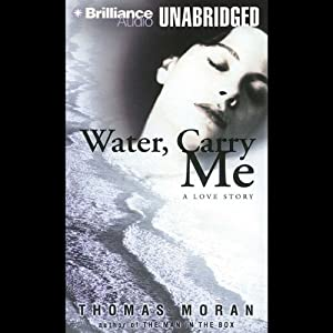 Water, Carry Me Audiobook