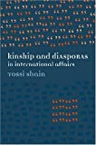img - for Kinship and Diasporas in International Affairs book / textbook / text book