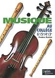 La musique au collège classes de 6e, 5e, 4e, 3e