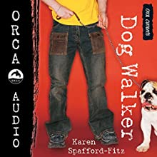 Dog Walker: Orca Currents Audiobook by Karen Spafford-Fitz Narrated by Michael Agastini