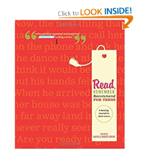 Read, Remember, Recommend for Teens: A Reading Journal for Book Lovers by