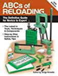 ABCs of Reloading: The Definitive Gui...