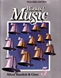 World of Music 5 Teacher Edition Silver Burdett & Ginn (Spiral-Bound 1990 Printing, Second Edition) (0382182928) by Jane Beethoven