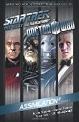 Star Trek: The Next Generation / Doctor Who: Assimilation 2 Vol. 1