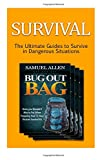 img - for Survival: The Ultimate Guides to Survive in Dangerous Situations (Alone in the Wild, Enterovirus, Ebola) book / textbook / text book