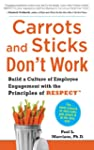 Carrots and Sticks Don't Work: Build...