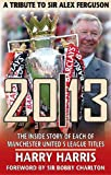 20/13: A Tribute to Sir Alex Ferguson