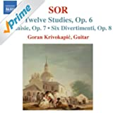 SOR, F.: 12 Studies, Op. 6 / Fantasia No. 2, Op. 7 / 6 Divertimentos, Op. 8 (Krivokapic)