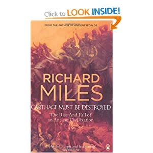 Carthage Must Be Destroyed - Richard Miles