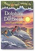 Dolphins at Daybreak (Magic Tree House, No. 9)