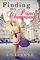 Finding My Prince Charming (The Prince Charming Series Book 1) (English Edition)