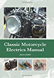 ISBN 9781847979957 product image for Classic Motorcycle Electrics Manual | upcitemdb.com